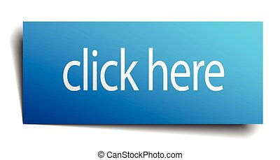 click here blue square isolated paper sign on white