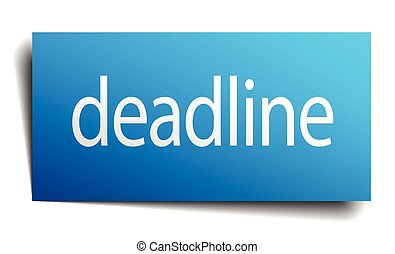 deadline blue square isolated paper sign on white