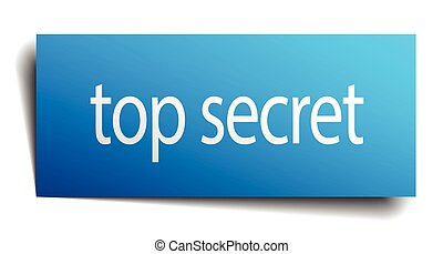 top secret blue paper sign isolated on white