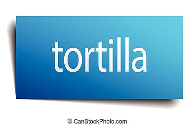 tortilla blue paper sign isolated on white