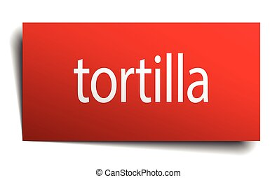 tortilla red paper sign on white background