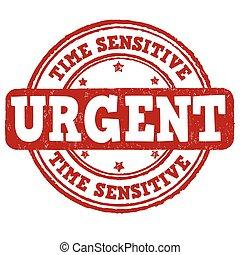 Urgent, time sensitive stamp - Urgent, time sensitive grunge...