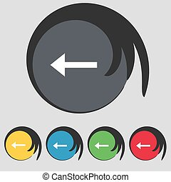 Arrow left, Way out icon sign Symbol on five colored buttons...