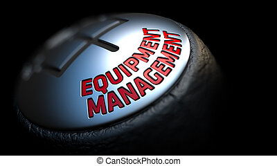 Equipment Management on Black Gear Shifter - Equipment...