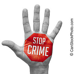 Stop Crime Texts on Pale Bare Hand - Stop Crime Sign in Red...