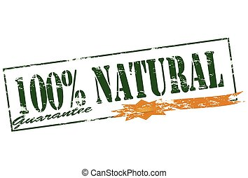 One hundred percent natural - Rubber stamp with text one...