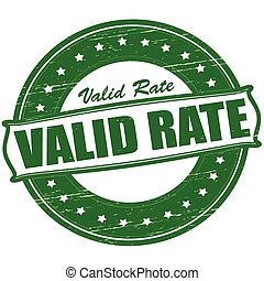 Valid rate - Stamp with text valid rate inside, vector...