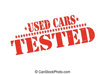 Used cars tested - Rubber stamps with text used cars tested...