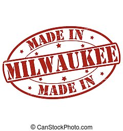 Made in Milwaukee - Stamp with text made in Milwaukee...