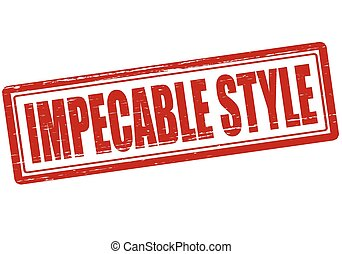 Impeccable style - Stamp with text impeccable style inside,...