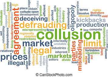 Collusion background concept - Background concept wordcloud...