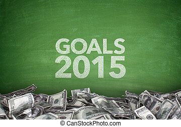 Goals 2015 on blackboard with