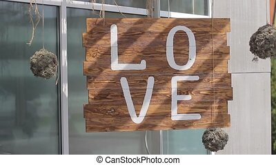 Sign saying love