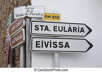 Ibiza Road Signpost, Balearic Islands; Spain