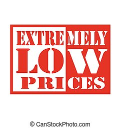Extremely Low Prices - Stamp with text Extremely Low...
