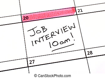 Job Interview Date in a Calendar - Job Interview date in a...