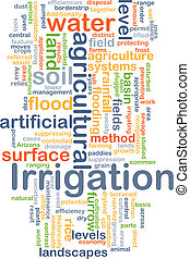 Irrigation background concept - Background concept wordcloud...