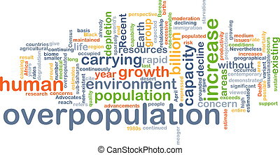 Overpopulation background concept - Background concept...