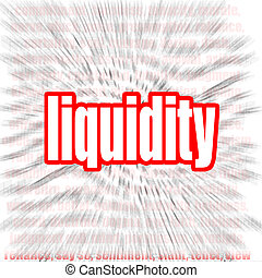 Liquidity word cloud image with hi-res rendered artwork that...