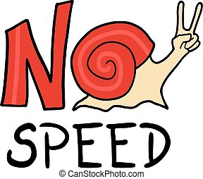 no speed message - Creative design of no speed message