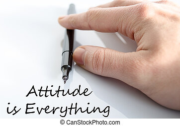 Attitude is Everything Concept - Pen in the hand isolated...