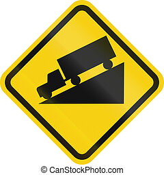 Steep Grade In Colombia - Colombian road warning sign:...