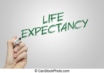 Hand writing life expectancy on grey background