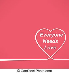 everyone needs love