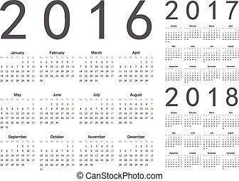 Set of European 2016, 2017, 2018 year vector calendars. Week...