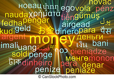 Money multilanguage wordcloud background concept glowing