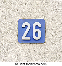 Number 26 - house number twenty six, white numerals on a...
