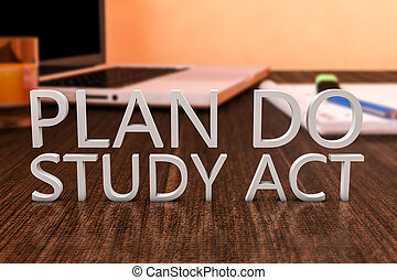 Plan Do Study Act - letters on wooden desk with laptop...