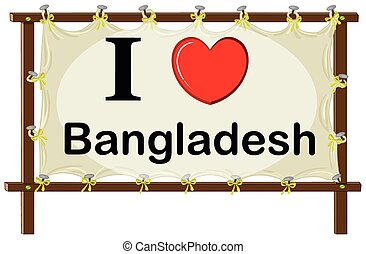 Bangladesh - I love Bangladesh in wooden frame