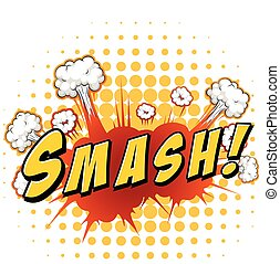 Smash - Word smash with explosion background