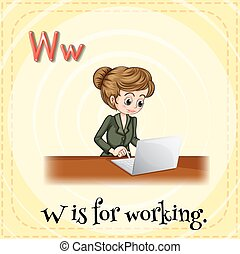 Alphabet W - Flashcard letter W is for working
