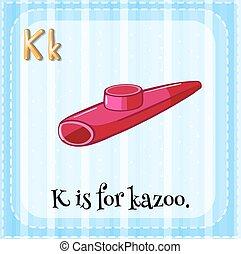 Alphabet K - Flash card letter K is for kazoo