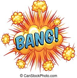 Bang - Word bang with cloud explosion background