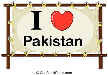 Pakistan - I love Pakistan sign in wooden frame