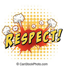 Respect - Word respect with explosion background