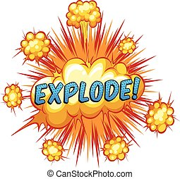 Explode - Word explode with cloud explosion background