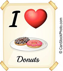 Donuts - I love donuts sign