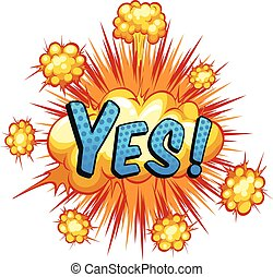 Yes - Word yes with cloud explosion background