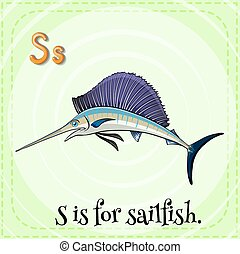 Sailfish - Flashcard letter S is for sailfish with green...