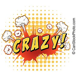Crazy - Word 'crazy' with cloud explosion background