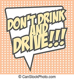 Print - don't drink and drive, illustration in vector format...