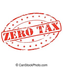 Zero tax - Rubber stamp with text zero tax inside, vector...