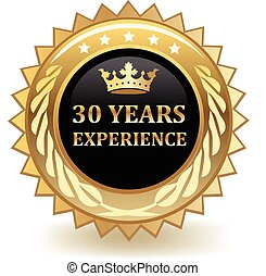 Years Experience Badge - Thirty years of experience gold...