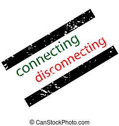connecting disconnecting concept, stamp