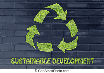 Sustainable development: recycle symbol made of grass -...