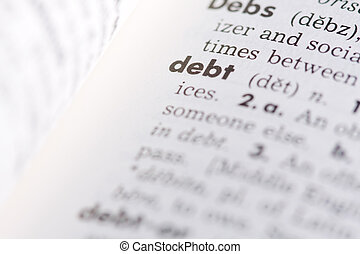 Debt Concept - Debt concept as text definition in dictionary...